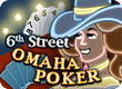 6th Street Omaha Poker