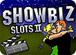 Showbiz Slots II